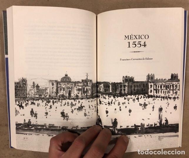 Libros de segunda mano: 1554 MÉXICO 2012 FRANCISCO CERVANTES DE SALAZAR. MATOS MOCTEZUMA, QUIRARTE Y GONZÁLEZ GAMIO - Foto 6 - 208426242