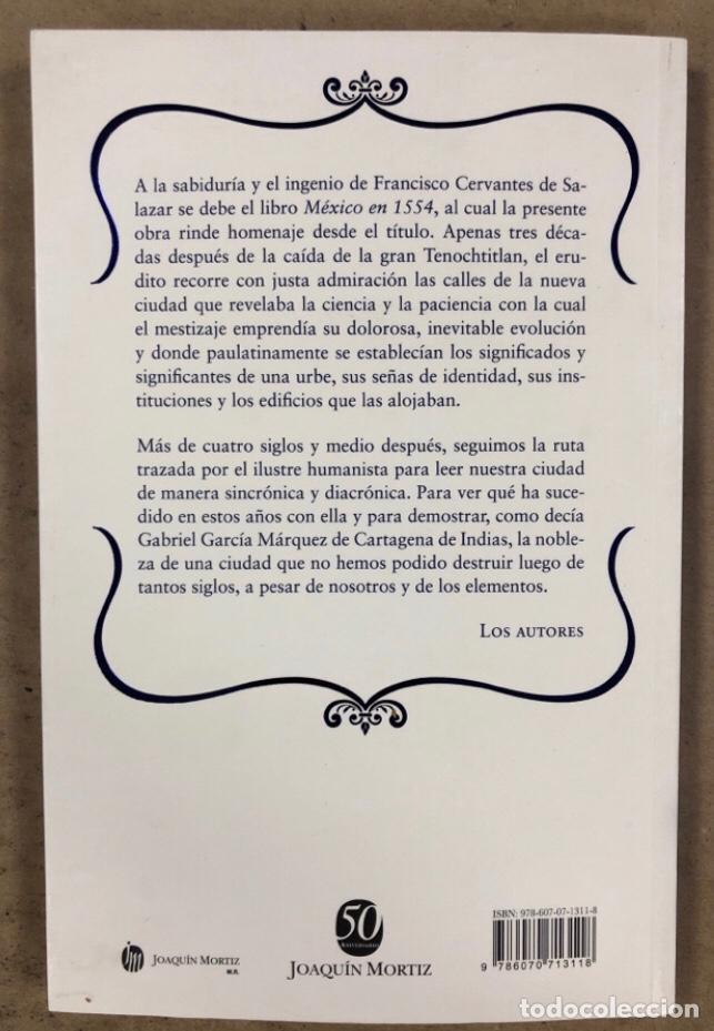 Libros de segunda mano: 1554 MÉXICO 2012 FRANCISCO CERVANTES DE SALAZAR. MATOS MOCTEZUMA, QUIRARTE Y GONZÁLEZ GAMIO - Foto 8 - 208426242