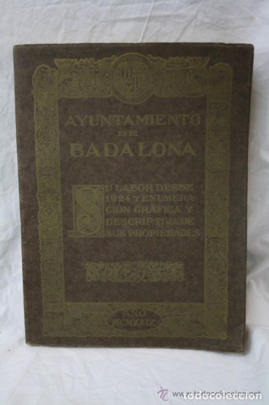 ANTIGUO LIBRO AYUNTAMIENTO DE BADALONA - AÑO 1929 (Libros de Segunda Mano - Historia - Otros)