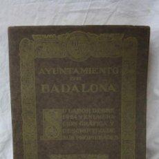 Libros de segunda mano: ANTIGUO LIBRO AYUNTAMIENTO DE BADALONA - AÑO 1929. Lote 208434190