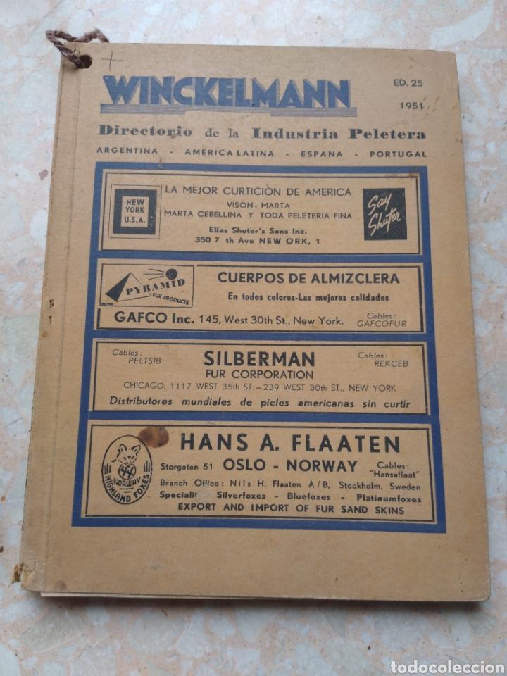 Libros de segunda mano: Directorio Industria Peletera WINCKELMANN 1948 - 49 - 51 Argentina América Latina España Portugal - Foto 9 - 208448406