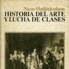 Livros em segunda mão: NICOS HADJINICOLAOU-HISTORIA DEL ARTE Y LUCHA DE CLASES.SIGLO XXI DE ESPAÑA EDIT. MADRID.1973.PP.231. Lote 208472243