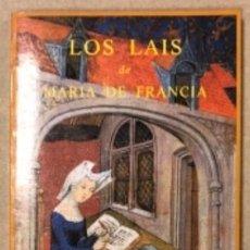 Libros de segunda mano: LOS LAI DE MARÍA DE FRANCIA. EDICIÓN DE LUIS ALBERTO CUENCA. EDICIONES SIRUELA 1987.. Lote 208481356