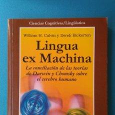 Libros de segunda mano: LINGUA EX MACHINA - LA CONCILIACIÓN DE LAS TEORÍAS DE DARWIN Y CHOMSKY SOBRE EL CEREBRO HUMANO. Lote 208494241