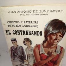 Libros de segunda mano: EL CONTRABANDO (CUENTOS Y PATRAÑAS DE MI RIA, QUINTA SERIE). Lote 208481885