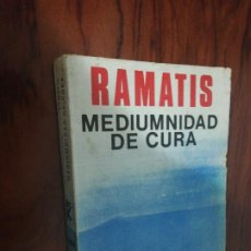 Libros de segunda mano: RAMATIS - MEDIUMNIDAD DE CURA. Lote 208646632