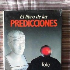 Livros em segunda mão: EL LIBRO DE LAS PREDICCIONES, EDITA FOLIO 1985 TAROT GRAFOLOGÍA CLARIVIDENCIA I CHING ETC. Lote 208658877