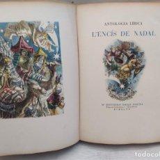 Livres d'occasion: ANTOLOGIA LÍRICA. ENCIS DE NADAL. BARCELONA 1947. GRABADS DE ALFREDO OPISSO.. Lote 208679210