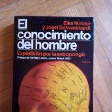 Libros de segunda mano: EL CONOCIMIENTO DEL HOMBRE. EIKE WINKLER Y JOSEF SCHWEIKHARDT. Lote 208751061