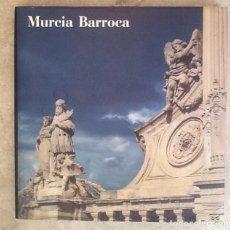 Libros de segunda mano: MURCIA BARROCA. MARTÍN PAÉZ BURRUEZO (DIRECTOR). Lote 208751781