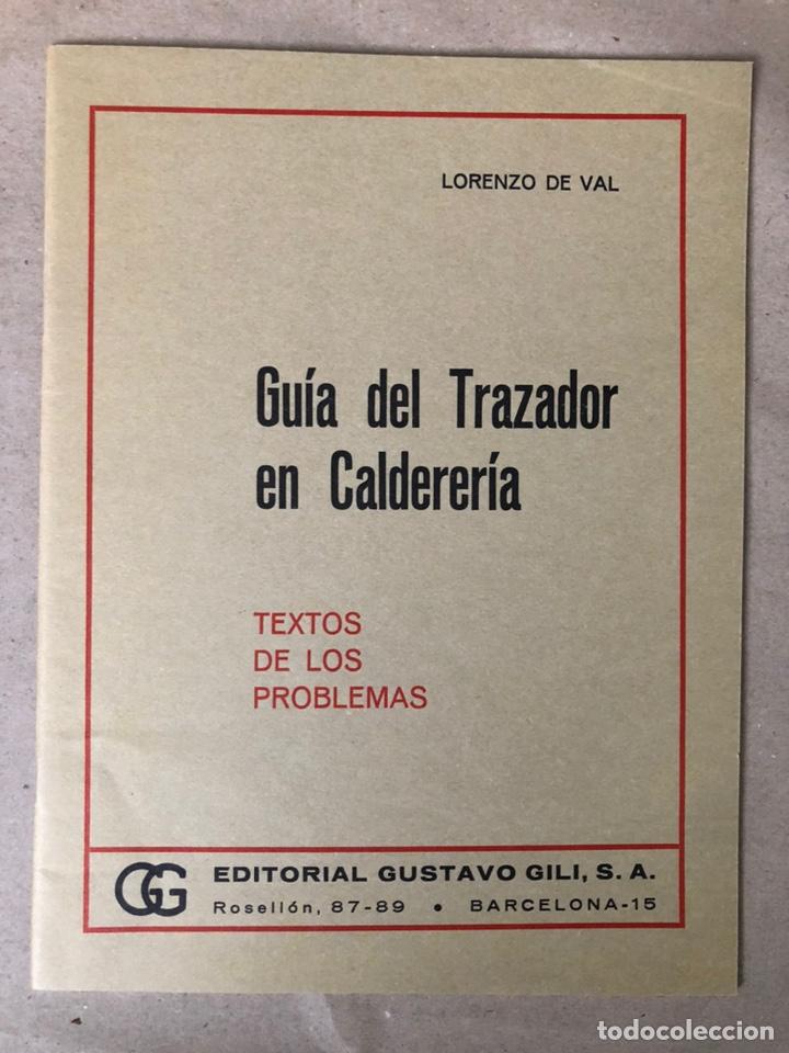 Libros de segunda mano: GUIA DEL TRAZADOR EN CALDERERÍA. LORENZO DEL VAL. EDITORIAL GUSTAVO GILI. CON LIBRO PROBLEMAS. - Foto 13 - 208755548