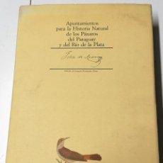 Libros de segunda mano: FELIX DE AZARA, APUNTAMIENTOS PARA LA HISTORIA NATURAL DE LOS PÁXAROS DEL PARAGUAY. Lote 208761400