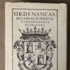 Libros de segunda mano: ORDENANZAS DE LA REAL AUDIENCIA Y CHANCILLERIA DE GRANADA. EDICIÓN FACSÍMIL DE LA IMPRESIÓN DE 1601.. Lote 208766672