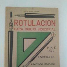 Libros de segunda mano: ROTULACIÓN PARA DIBUJO INDUSTRIAL 1963. Lote 208769220