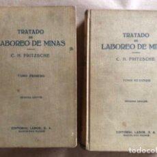 Libros de segunda mano: TRATADO DE LABOREO DE MINAS. C.H. FRITZSCHE. EDITORIAL LABOR 1961. 2 TOMOS.. Lote 208795520