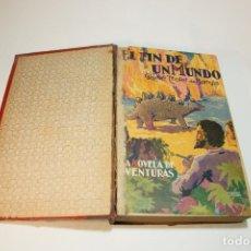Libros de segunda mano: EL FIN DEL MUNDO. RENÉ TROTET DE BARQIS.LA ISLA CAIDA DEL CIELO. H.J. MAGOG. 1ª EDICIÓN. 1928. BCN.. Lote 208817027