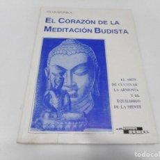 Libros de segunda mano: NYANAPONIKA EL CORAZÓN DE LA MEDITACIÓN BUDISTA Q1328W. Lote 208859141
