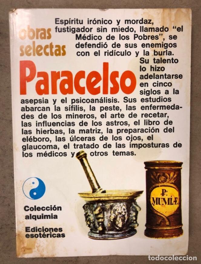 OBRAS SELECTAS PARACELSO. COLECCIÓN ALQUIMIA. EDICIONES ESOTÉRICAS 1974.. (Libros de Segunda Mano - Parapsicología y Esoterismo - Otros)