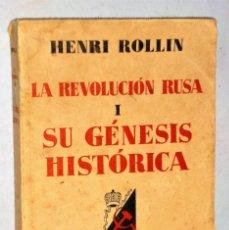 Libros de segunda mano: LA REVOLUCIÓN RUSA I. SU GÉNESIS HISTÓRICA. Lote 208901596