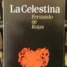 Libros de segunda mano: LA CELESTINA - FERNANDO ROJAS. Lote 209006002