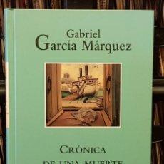 Libros de segunda mano: GABRIL GARCÍA MÁRQUEZ - CRÓNICA DE UNA MUERTE ANUNCIADA. Lote 209006205