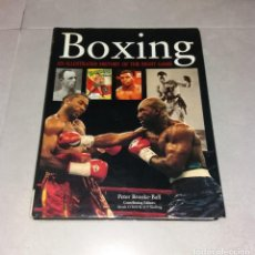 Libros de segunda mano: LIBRO. BOXING, AN ILLUSTRATED HISTORY OF THE FIGHT GAME. PETER BROOKE-BALL, HERMES HOUSE, 2005. Lote 209023562