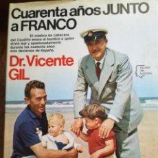 Libros de segunda mano: CUARENTA AÑOS JUNTO A FRANCO. Lote 209047723