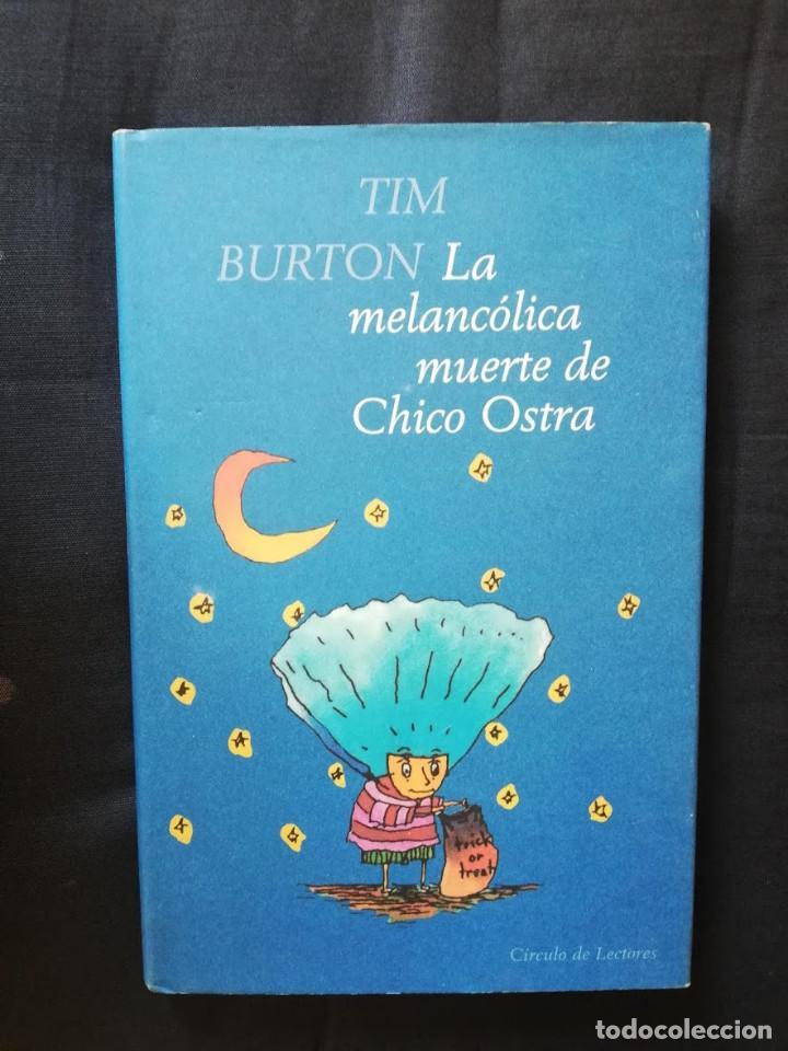 LA MELANCÓLICA MUERTE DE CHICO OSTRA -CÍRCULO DE LECTORES -EDICIÓN BILINGÜE (Libros de Segunda Mano - Literatura Infantil y Juvenil - Otros)