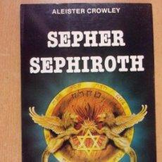 Livros em segunda mão: SEPHER SEPHIROTH / ALEISTER CROWLEY / 1992. EDITORIAL HUMANITAS. Lote 209157595