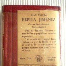 Libros de segunda mano: PEPITA JIMÉNEZ (J. VALERA) CRISOLÍN 014. 1959. PRECINTADO DE ORIGEN. Lote 209166323
