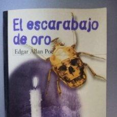 Libros de segunda mano: EL ESCARABAJO DE ORO. EDGAR ALLAN POE. Lote 209169005