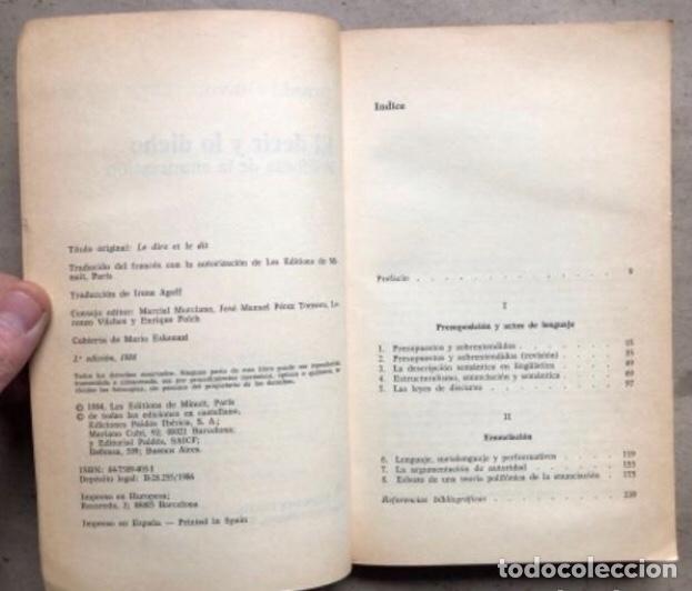 Libros de segunda mano: EL DECIR Y LO DICHO (POLIFONÍA DE LA ENUNCIACIÓN). OSWALD DUCROT. PAIDÓS COMUNICACIÓN 1986 - Foto 3 - 209173985