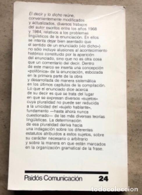 Libros de segunda mano: EL DECIR Y LO DICHO (POLIFONÍA DE LA ENUNCIACIÓN). OSWALD DUCROT. PAIDÓS COMUNICACIÓN 1986 - Foto 9 - 209173985