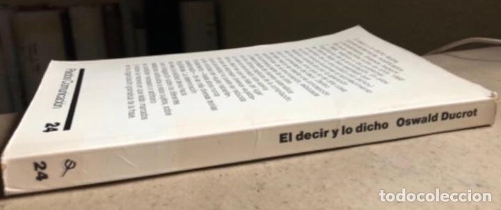 Libros de segunda mano: EL DECIR Y LO DICHO (POLIFONÍA DE LA ENUNCIACIÓN). OSWALD DUCROT. PAIDÓS COMUNICACIÓN 1986 - Foto 10 - 209173985
