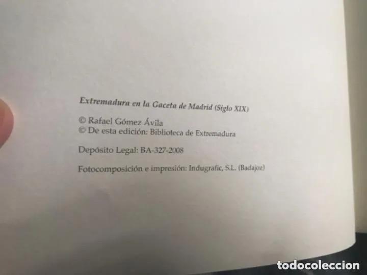 Libros de segunda mano: LIBRO EXTREMADURA EN LA GACETA DE MADRID RAFAEL GÓMEZ AVILA SIGLO XIX - Foto 3 - 209179227