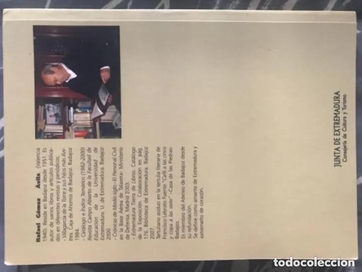 Libros de segunda mano: LIBRO EXTREMADURA EN LA GACETA DE MADRID RAFAEL GÓMEZ AVILA SIGLO XIX - Foto 7 - 209179227