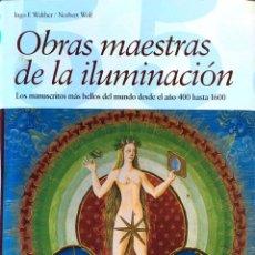 Libros de segunda mano: OBRAS MAESTRAS DE LA ILUMINACIÓN. IAGO F. WALTHER. / NORBERT WOLF.. Lote 209187407