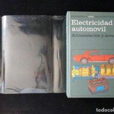 Libros de segunda mano: ALIMENTACIÓN Y ARRANQUE, TOMO 2 ENCICLOPEDIA CEAC DEL MOTOR Y AUTOMOVIL. 1974. Lote 209200895