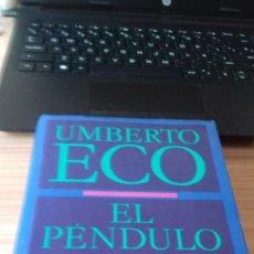 Libros de segunda mano: EL PENDULO DE FOUCAULT. Lote 209210036