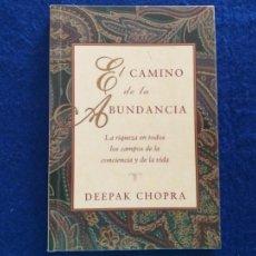 Libros de segunda mano: TITULO: EL CAMINO A LA ABUNDANCIA. AUTOR: DEEPAK CHOPRAA.. Lote 209332083