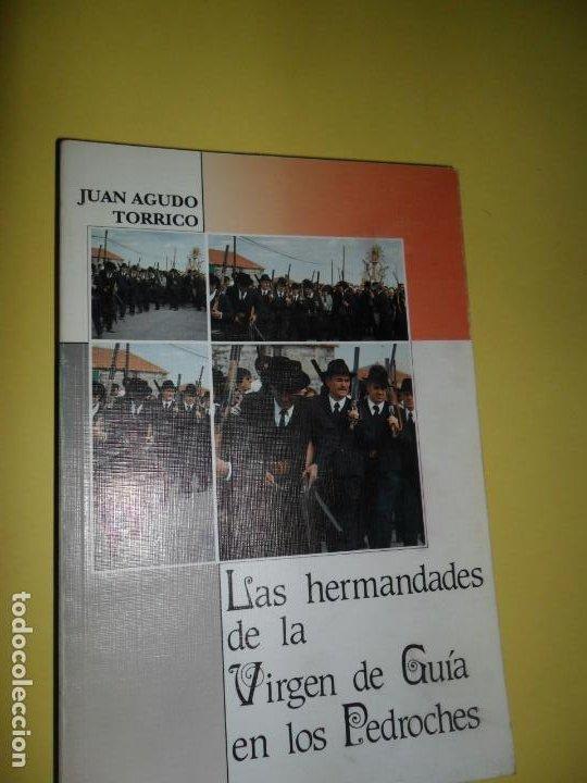 LAS HERMANDADES DE LA VIRGEN DE GUÍA EN LOS PEDROCHES, JUAN AGUDO TORRICO, ED. CAJA PROVINCIAL (Libros de Segunda Mano - Historia - Otros)