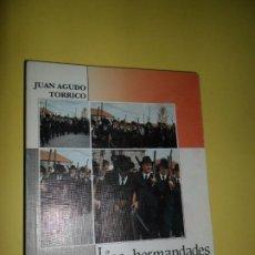 Libros de segunda mano: LAS HERMANDADES DE LA VIRGEN DE GUÍA EN LOS PEDROCHES, JUAN AGUDO TORRICO, ED. CAJA PROVINCIAL. Lote 242077820