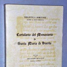 Libros de segunda mano: CARTULARIO DEL MONASTERIO DE SANTA MARÍA DE HUERTA (ESTUDIO+FACSIMIL). Lote 209396670