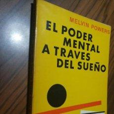 Libros de segunda mano: EL PODER MENTAL A TRAVÉS DEL SUEÑO. MELVIN POWERS. GLEM. RÚSTICA. BUEN ESTADO. Lote 209628465