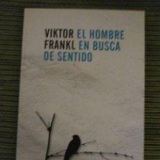 Libros de segunda mano: EL HOMBRE EN BUSCA DE SENTIDO. VÍCTOR FRANKL.. Lote 209635923