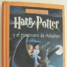 Libros de segunda mano: HARRY POTTER Y EL PRISIONERO DE AZCABAN J. K. ROWLING. Lote 209698888