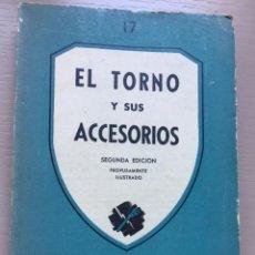 Livros em segunda mão: EL TORNO Y SUS ACCESORIOS -. Lote 209704223
