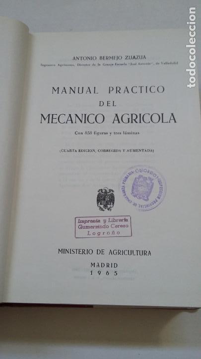 Libros de segunda mano: MANUAL PRACTICO DEL MECANICO AGRICOLA. ANTONIO BERMEJO ZUAZUA. MADRID 1965. TDK169 - Foto 4 - 209705660