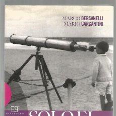 Libros de segunda mano: SOLO EL ASOMBRO CONOCE. LA AVENTURA DE LA INVESTIGACIÓN CIENTÍFICA.. Lote 209708631