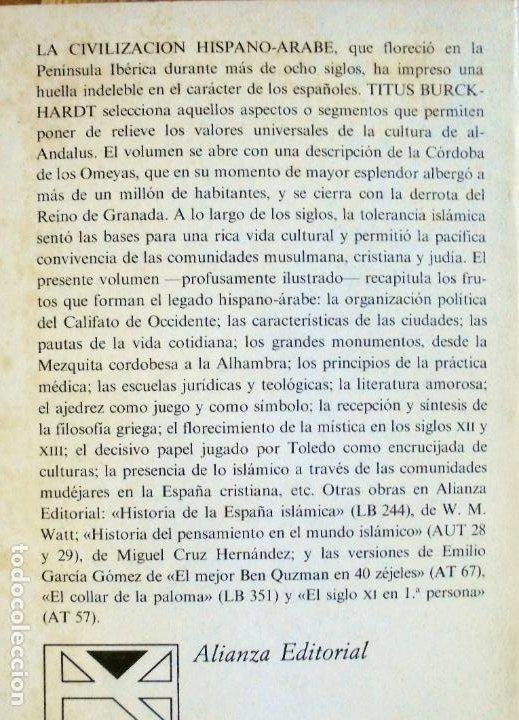 Libros de segunda mano: LA CIVILIZACION HISPANO-ARABE.TITUS BURCKHARDT. ALIANZA - Foto 2 - 209759838